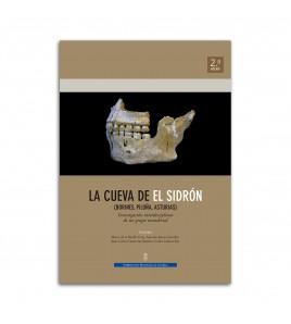 La cueva de El Sidrón (Borines, Piloña, Asturias). 2.ª ed.