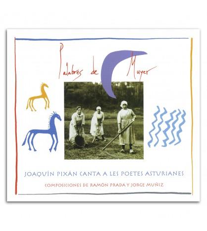 Palabres de muyer. Joaquín Pixán canta a les poetes asturianes