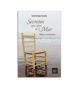 Secretos que dan al mar. Relatos asturianos