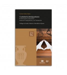 Ciudadanía (des)igualitaria. El feminismo asturiano entre el Franquismo y la Transición. 2.ª ed.